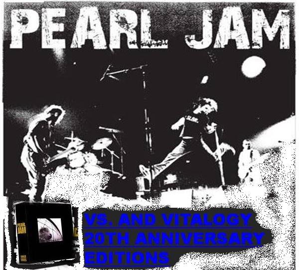 Pearl Jam Vs And Vitalogy 20th Anniversary Edition