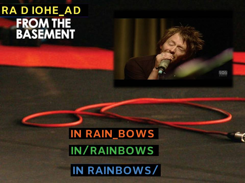 radiohead live from the basement dvd s wearethelastbeatniks