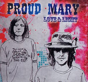 Proud-Mary-Love--Light-329459